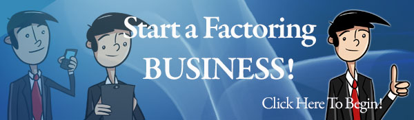 Starting A Factoring Broker Business