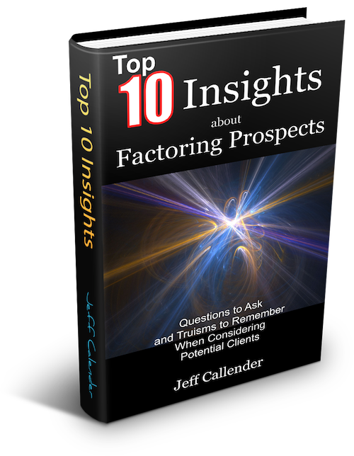 Top 10 Insight Factoring Prospects