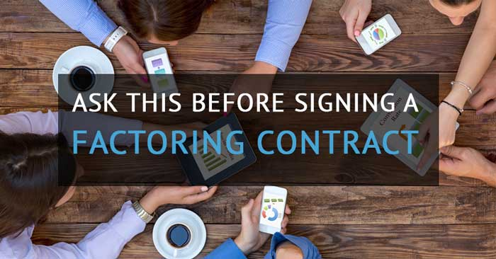 factoring contract questions