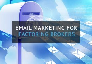 email marketing factoring brokers